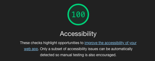 An accessibility score of 100/100 on Google Lighthouse
